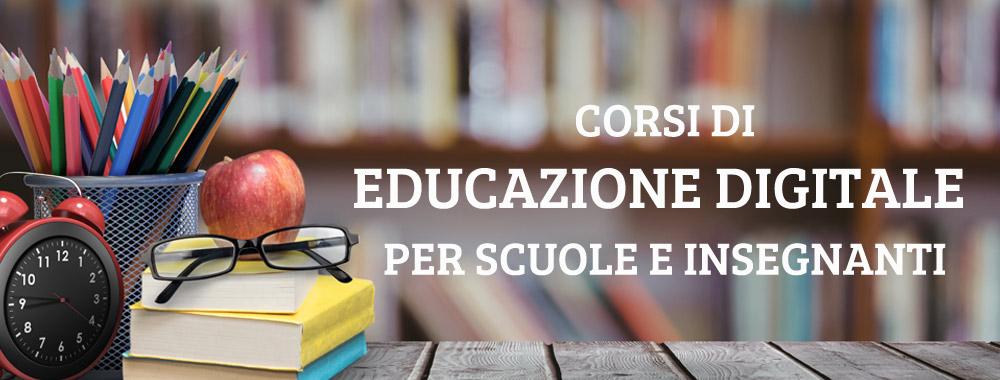 Corsi educazione digitale scuole e insegnanti
