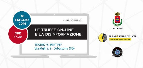 Latoscurodelweb - incontro di educazione digitale ad orbassano il 16 maggio 2016